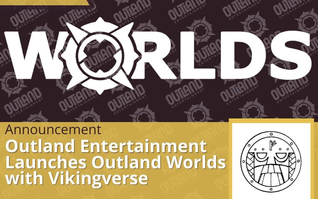 Introducing Outland Worlds!